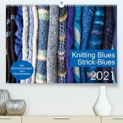 Strick-Blues (Premium, hochwertiger DIN A2 Wandkalender 2021, Kunstdruck in Hochglanz) von Gronert and Dagmara Berztiss,  Ulrike