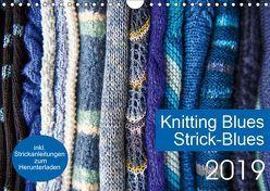 Strick-Blues (Wandkalender 2019 DIN A4 quer) von Gronert and Dagmara Berztiss,  Ulrike