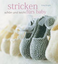 Stricken – schön und leicht fürs Baby von Busch,  Marlies, Knight,  Erika