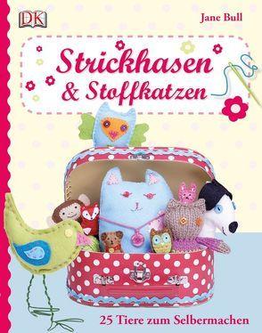 Strickhasen & Stoffkatzen von Bull,  Jane