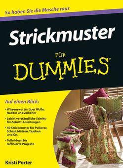 Strickmuster für Dummies von Daniels,  Petra, Porter,  Kristi