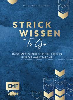 Strickwissen to go – Das umfassende Strick-Lexikon von Nöldeke,  Marisa
