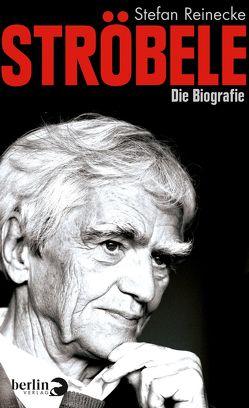 Ströbele von Reinecke,  Stefan