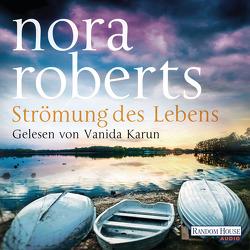 Strömung des Lebens von Burkhardt,  Christiane, Karun,  Vanida, Roberts,  Nora