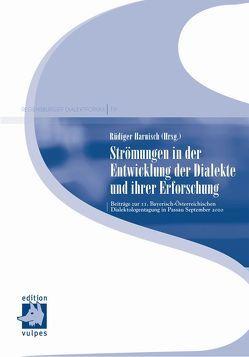 Strömungen in der Entwicklung der Dialekte und ihrer Erforschung von Graßl,  Sigrid, Harnisch,  Rüdiger, Spannbauer-Pollmann,  Rosemarie
