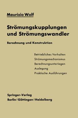 Strömungskupplungen und Strömungswandler von Wolf,  Maurizio