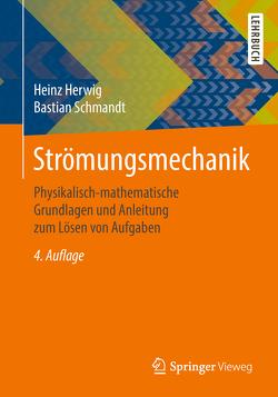 Strömungsmechanik von Herwig,  Heinz, Schmandt,  Bastian