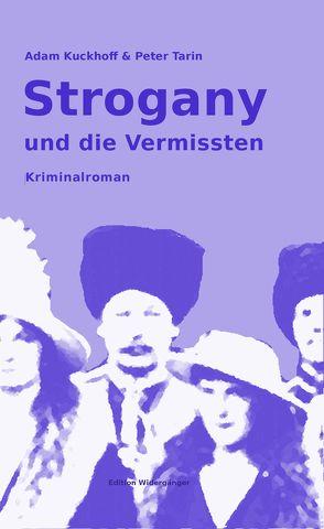 Strogany und die Vermissten von Kuckhoff,  Adam, Tarin,  Peter, Warner,  Ansgar