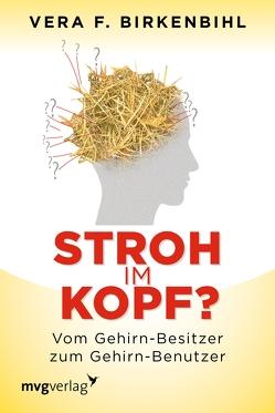 Stroh im Kopf? von Birkenbihl,  Vera F