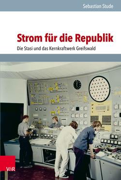 Strom für die Republik von Stude,  Sebastian