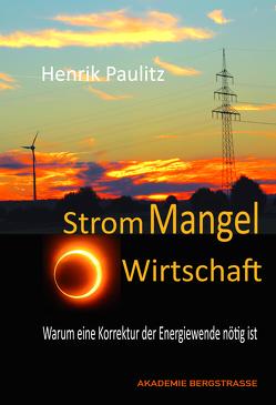 Strom-Mangelwirtschaft von Paulitz,  Henrik