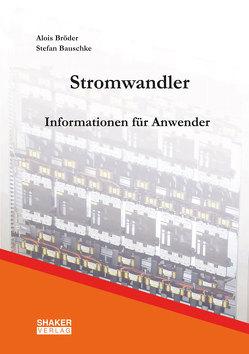 Strom-Messwandler von Bauschke,  Stefan, Bröder,  Alois