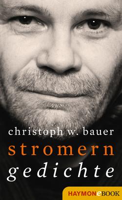 Stromern von Bauer,  Christoph W.