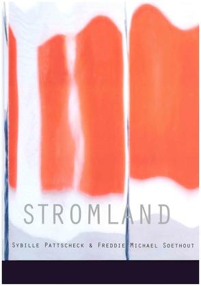 Stromland von Pattscheck,  Sybille, Soethout,  Freddie Michael