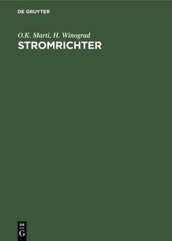 Stromrichter von Gramisch,  Otto, Marti,  O.K., Winograd,  H.