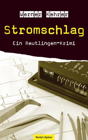Stromschlag von Kehrer,  Werner