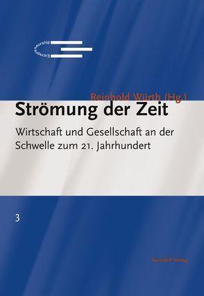 Strömung der Zeit von Küng,  Hans, Weizäcker,  Richard von, Würth,  Reinhold