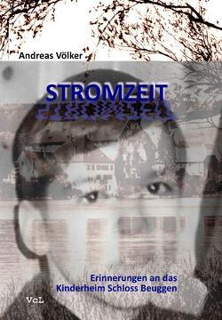 Stromzeit von Völker,  Andreas