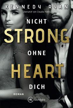 Strong Heart von Hahn,  Claudia, Ryan,  Kennedy