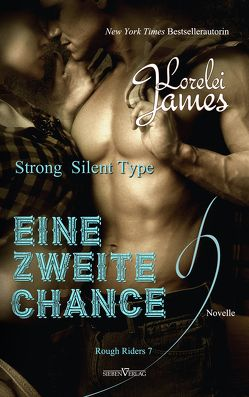 Strong Silent Type – Eine zweite Chance von James,  Lorelei, Pranga,  Sylvia