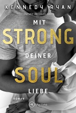 Strong Soul von Hahn,  Claudia, Ryan,  Kennedy