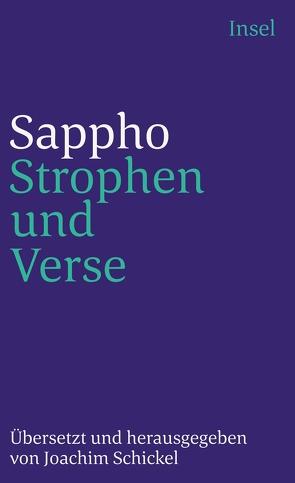 Strophen und Verse von Sappho, Schickel,  Joachim