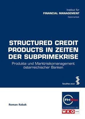 Structured Credit Products in Zeiten der Subprimekrise von Rabak,  Roman