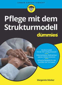 Pflege mit dem Strukturmodell für Dummies von Stoecker,  Margarete