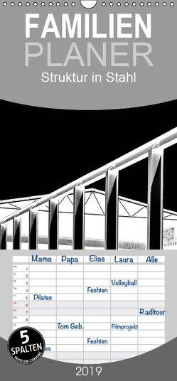 Struktur in Stahl – Familienplaner hoch (Wandkalender 2019 , 21 cm x 45 cm, hoch) von Portenhauser,  Ralph