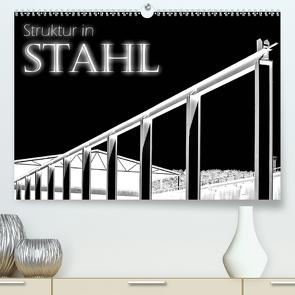 Struktur in Stahl (Premium, hochwertiger DIN A2 Wandkalender 2021, Kunstdruck in Hochglanz) von Portenhauser,  Ralph
