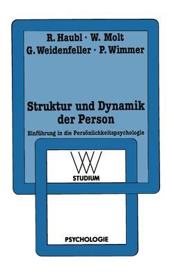 Struktur und Dynamik der Person von Haubl,  Rolf, Molt,  Walter, Weidenfeller,  Gabriele, Wimmer,  Peter