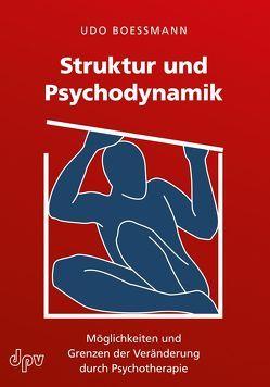 Struktur und Psychodynamik von Boessmann,  Udo