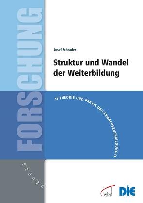 Struktur und Wandel der Weiterbildung von Schrader,  Josef