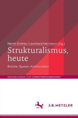 Strukturalismus, heute von Endreß,  Martin, Herrmann,  Leonhard