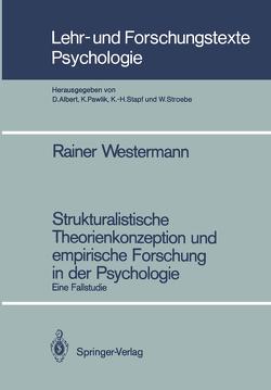 Strukturalistische Theorienkonzeption und empirische Forschung in der Psychologie von Westermann,  Rainer