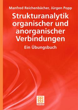 Strukturanalytik organischer und anorganischer Verbindungen von Popp,  Jürgen, Reichenbächer,  Manfred