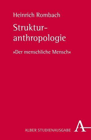Strukturanthropologie von Rombach,  Heinrich