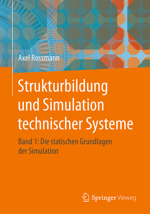 Strukturbildung und Simulation technischer Systeme Band 1 von Rossmann,  Axel