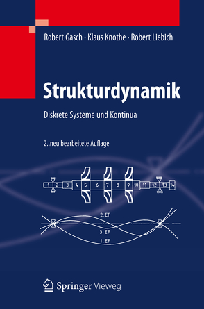 Strukturdynamik von Gasch,  Robert, Knothe,  Klaus, Liebich,  Robert
