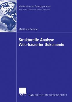 Strukturelle Analyse Web-basierter Dokumente von Dehmer,  Matthias