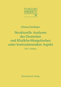 Strukturelle Analysen des Deutschen und Khalkha-Mongolischen unter kontrastierendem Aspekt von Senderjav,  Alimaa