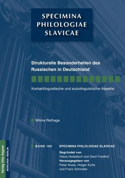 Strukturelle Besonderheiten des Russischen in Deutschland. Kontaktlinguistische und soziolinguistische Aspekte von Rethage,  Wilma