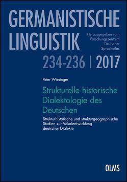 Strukturelle historische Dialektologie des Deutschen von Patocka,  Franz, Wiesinger,  Peter