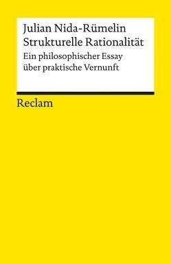Strukturelle Rationalität von Nida-Rümelin,  Julian