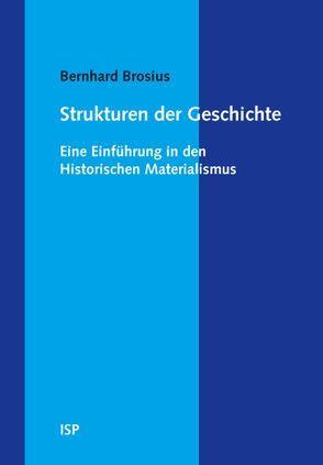 Strukturen der Geschichte von Brosius,  Bernhard