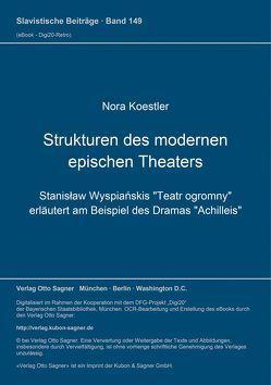 Strukturen des modernen epischen Theaters von Koestler,  Nora