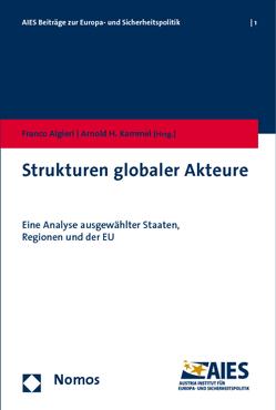 Strukturen globaler Akteure von Algieri,  Franco, Kammel,  Arnold H.