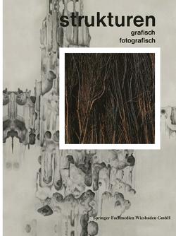 Strukturen Grafisch | Fotografisch von Schardt,  Hermann