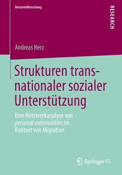 Strukturen transnationaler sozialer Unterstützung von Herz,  Andreas