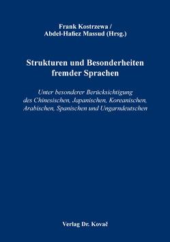 Strukturen und Besonderheiten fremder Sprachen von Kostrzewa,  Frank, Massud,  Abdel-Hafiez